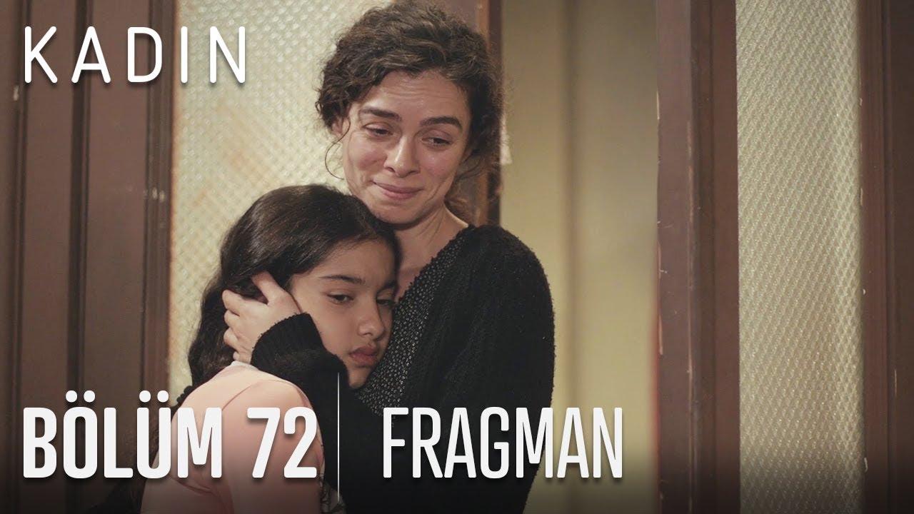 Kadın 72.Bölüm Fragmanı