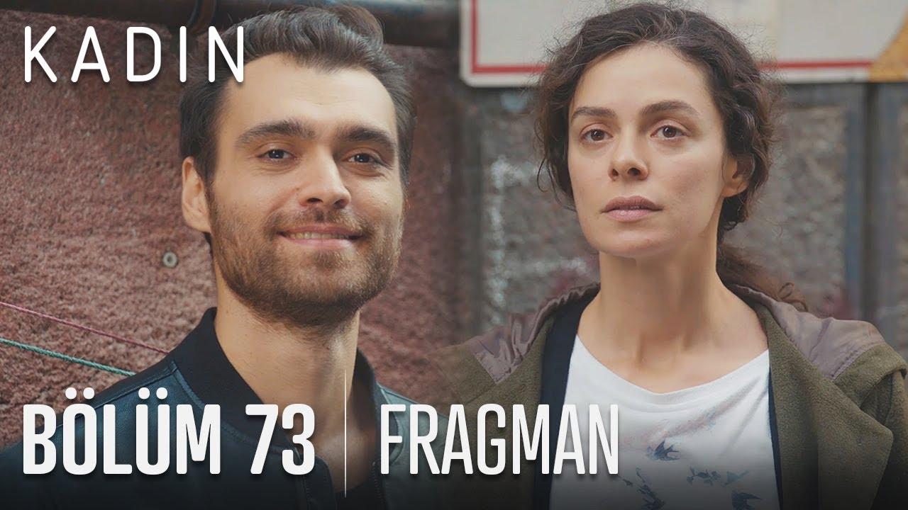 Kadın 73.Bölüm Fragmanı