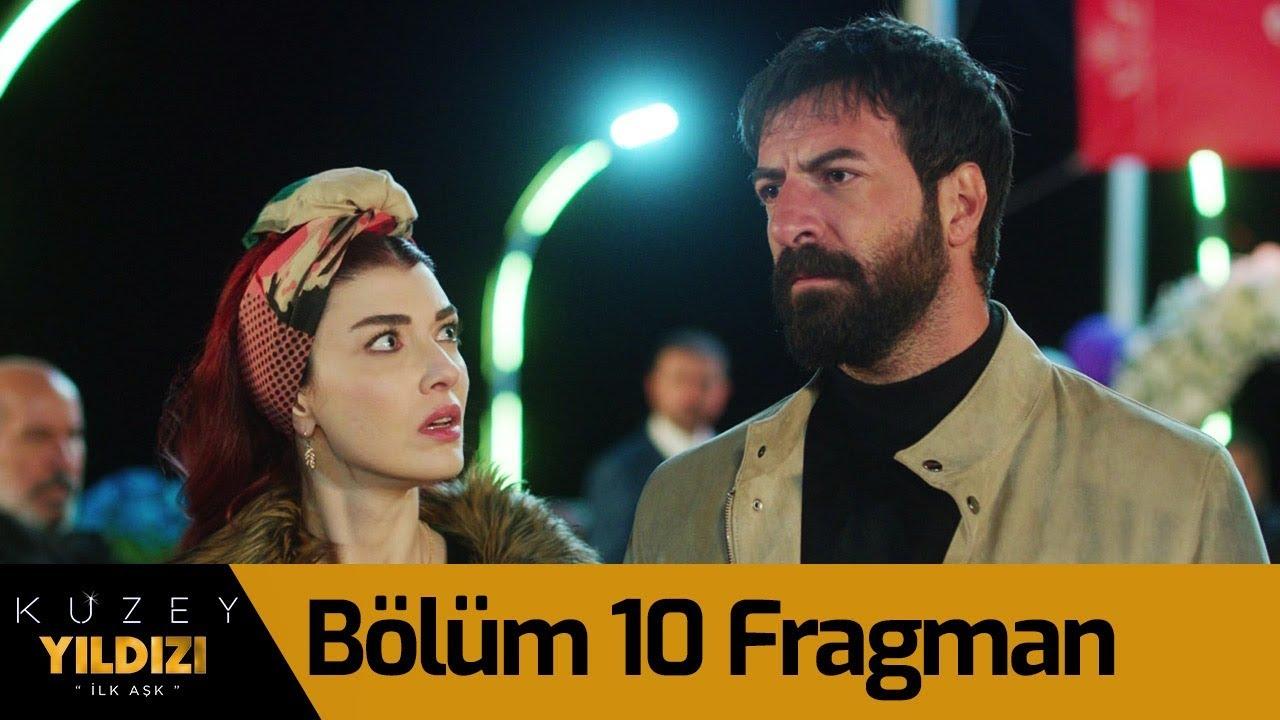 Kuzey Yıldızı İlk Aşk 10.Bölüm Fragmanı