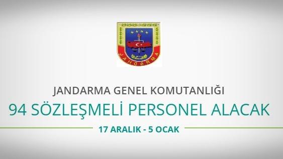 Jandarma Genel Komutanlığı 94 sözleşmeli personel alacak