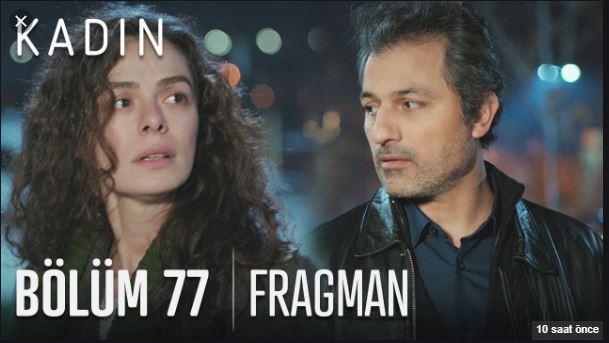 Kadın 77.Bölüm Fragmanı