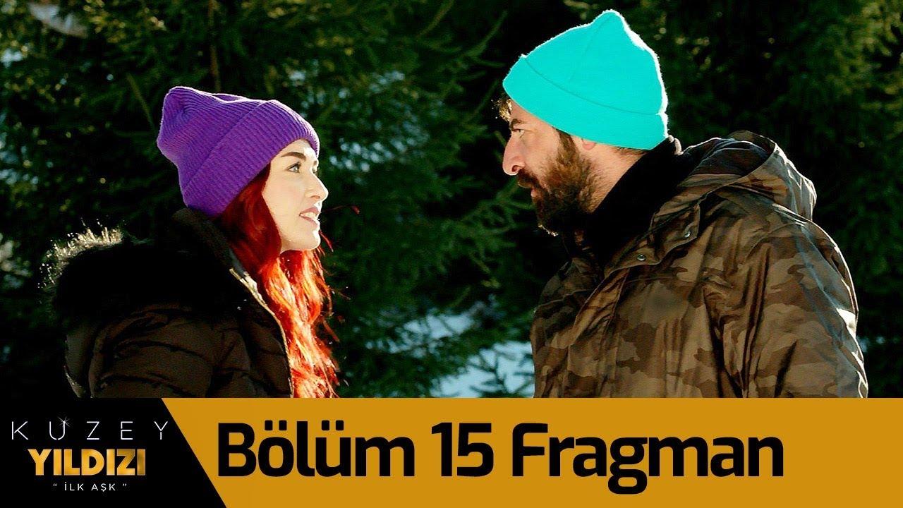 Kuzey Yıldızı İlk Aşk 15. Bölüm Fragman