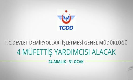 TCDD Genel Müdürlüğü 4 Müfettiş Yardımcısı alacak