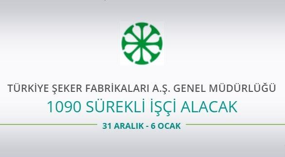 Türkiye Şeker Fabrikaları 1090 İşçi alacak