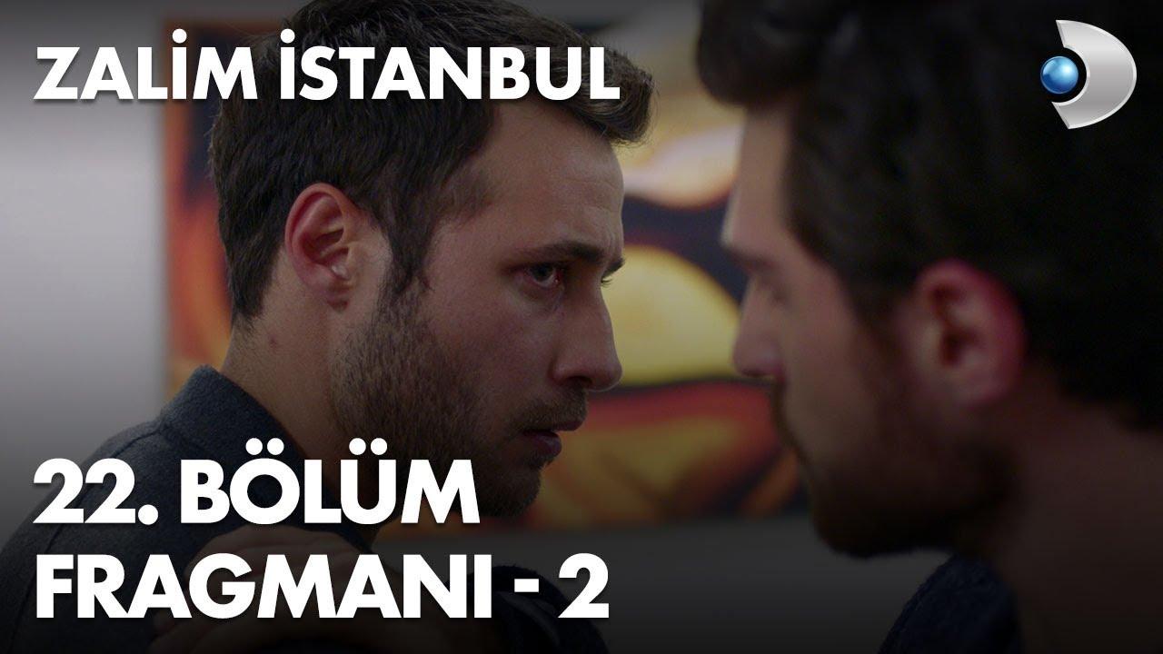 Zalim İstanbul 22.Bölüm 2. Fragmanı