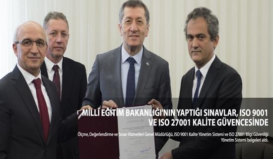 MİLLÎ EĞİTİM BAKANLIĞI'NIN YAPTIĞI SINAVLAR, ISO 9001 VE ISO 27001 KALİTE GÜVENCESİNDE