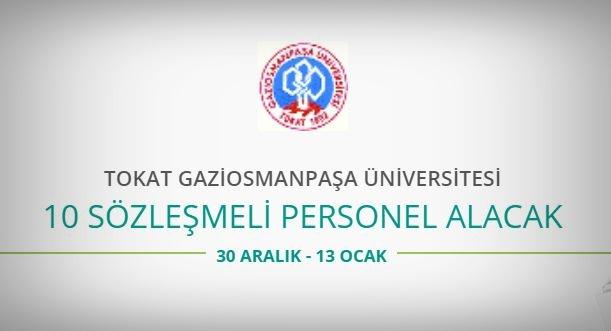 Tokat Gaziosmanpaşa Üniversitesi 10 Sözleşmeli Personel alıyor