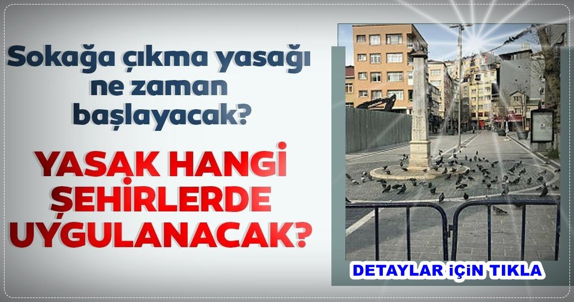 İçişleri Bakanlığı sokağa çıkma yasağı ile ilgili genelge yayınladı