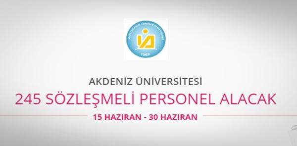 Akdeniz Üniversitesi 245 sözleşmeli personel alacak