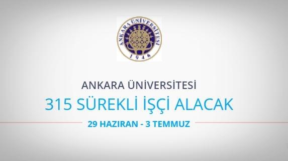 Ankara Üniversitesi 315 Sürekli İşçi Alacak