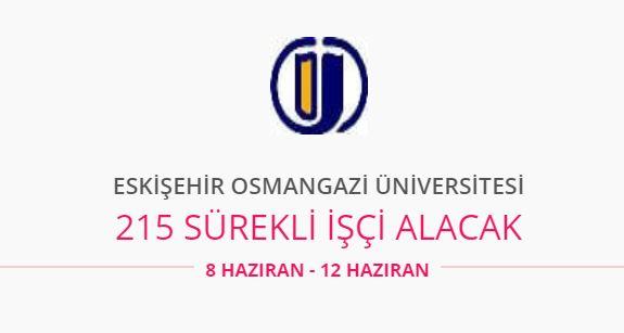 Eskişehir Osmangazi Üniversitesi 215 personel alıyor
