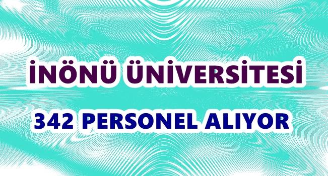 İnönü Üniversitesi 342 Personel alacak