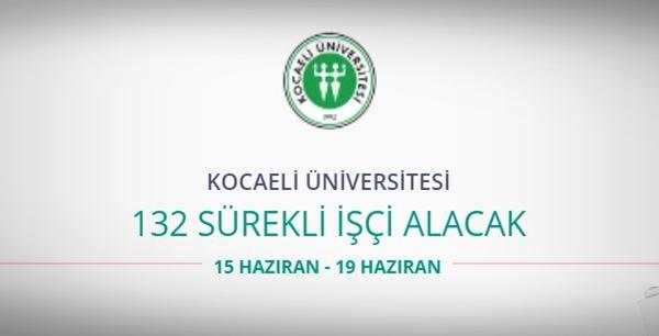 Kocaeli Üniversitesi 132 Sürekli işçi alıyor