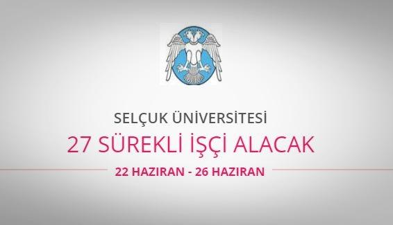 Selçuk Üniversitesi 27 sürekli işçi alacak