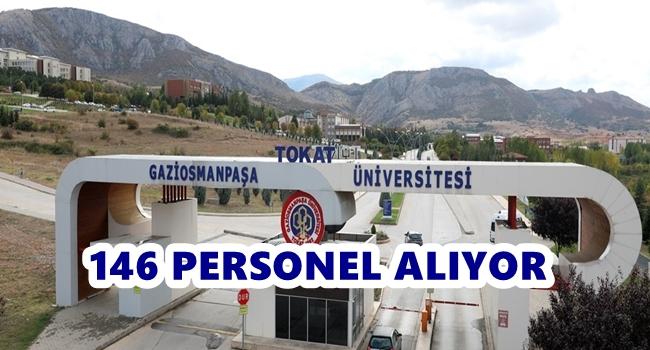 Tokat Gaziosmanpaşa Üniversitesi 146 Personel alıyor