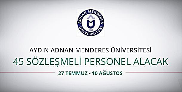 Adnan Menderes Üniversitesi 45 Sözleşmeli Personel alıyor