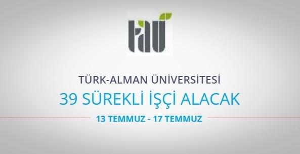 Türk-Alman Üniversitesi 39 Sürekli İşçi alıyor