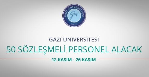 Gazi Üniversitesi 50 personel alacak