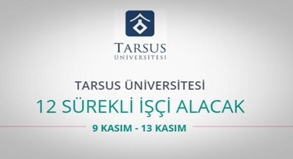 Tarsus Üniversitesi 12 Güvenlik Görevlisi alıyor