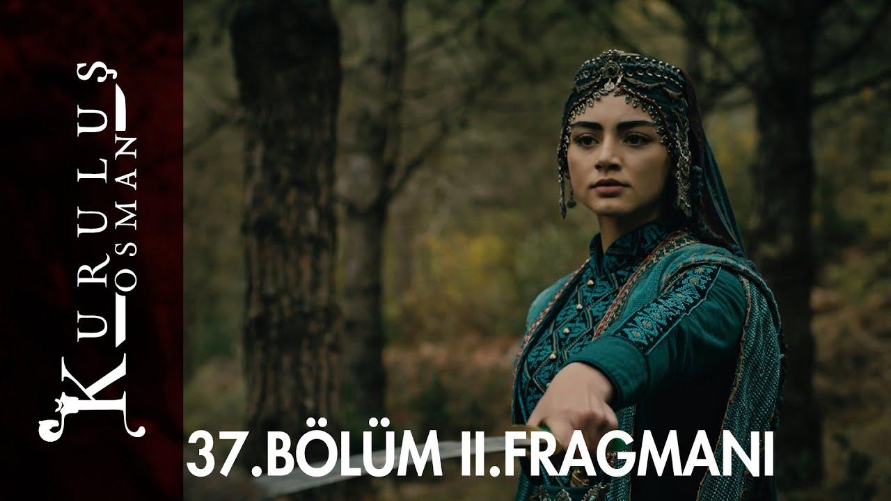 Kuruluş Osman 37.Bölüm 2. Fragmanı