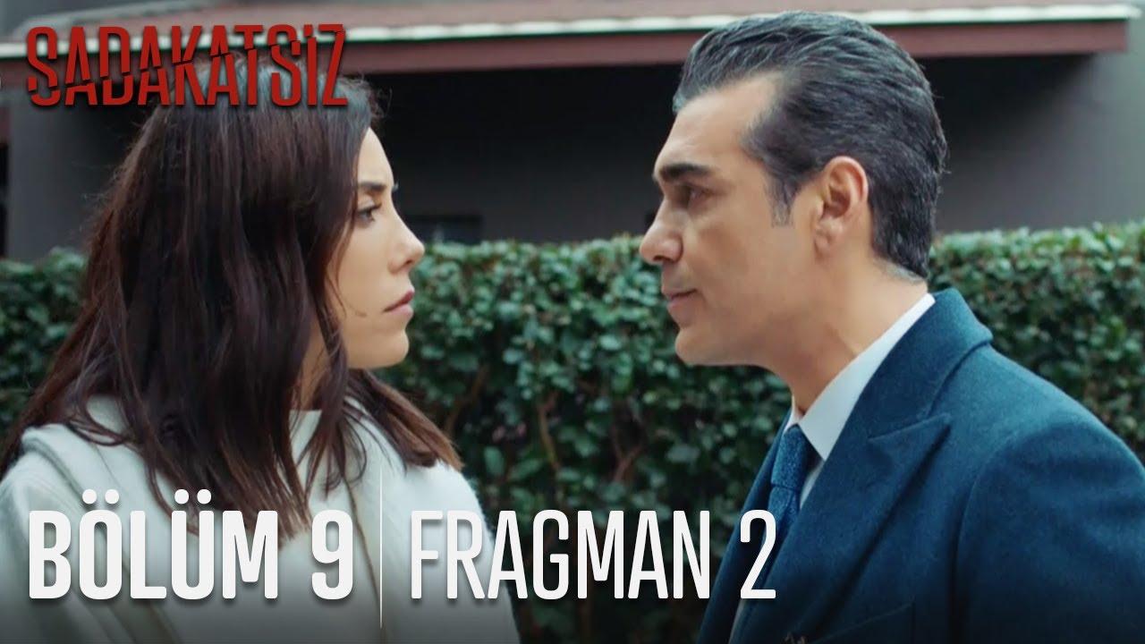 Sadakatsiz 9.Bölüm 2. Fragmanı