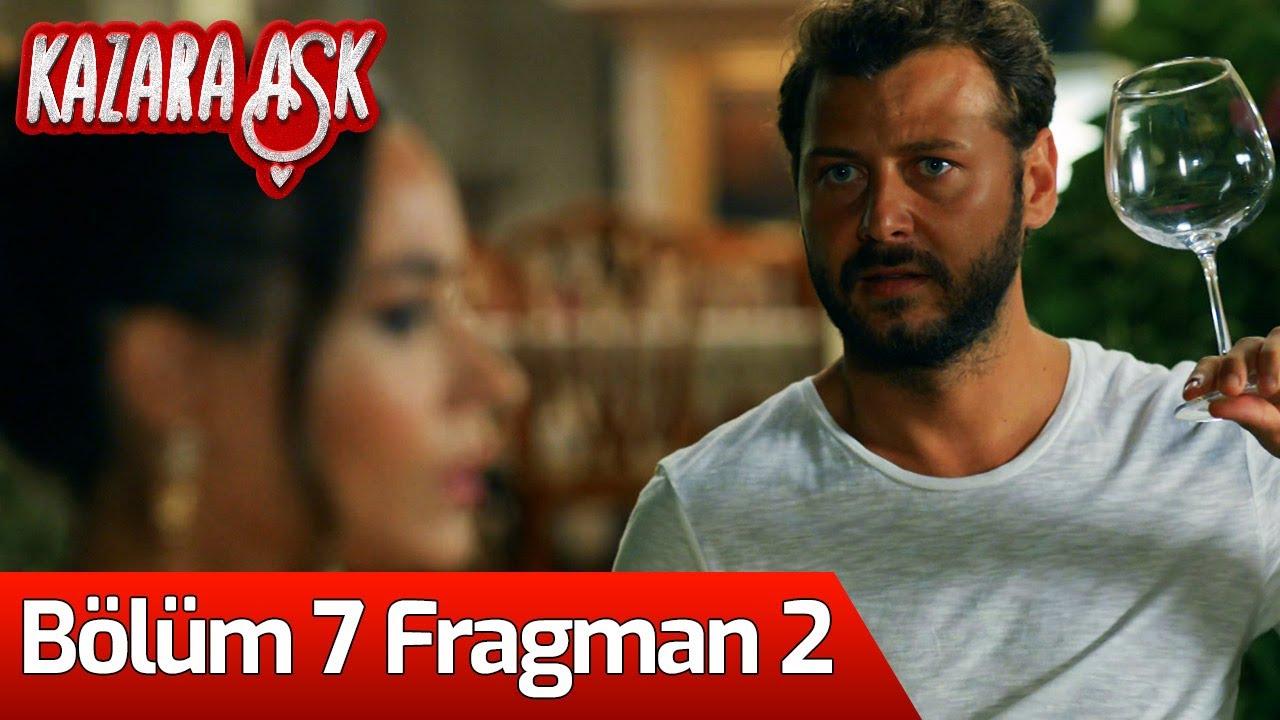 Kazara Aşk 7.Bölüm 2.Fragmanı