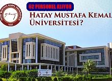 Hatay Mustafa Kemal Üniversitesi 62 sözleşmeli personel alacak