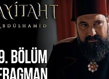 Payitaht Abdülhamid 129.Bölüm Fragmanı