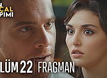 Sen Çal Kapımı 22.Bölüm Fragmanı