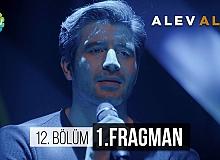 Alev Alev 12.Bölüm Fragmanı