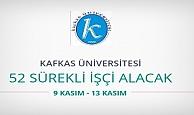 Kafkas Üniversitesi 52 sürekli işçi alımı yapacak