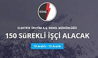 EÜAŞ Genel Müdürlüğü 150 Daimi İşçi Alacak