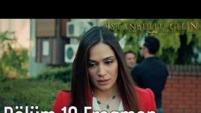 İstanbullu Gelin 10. Bölüm Fragman